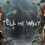 Tell Me Why Episodio 1