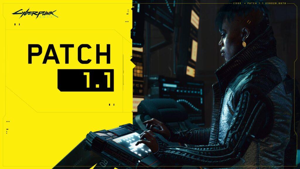 Cyberpunk 2077-Patch 1.1