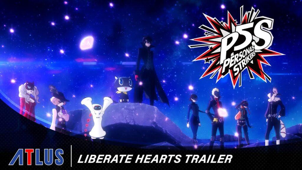 Persona 5 Strikers-Liberate Hearts
