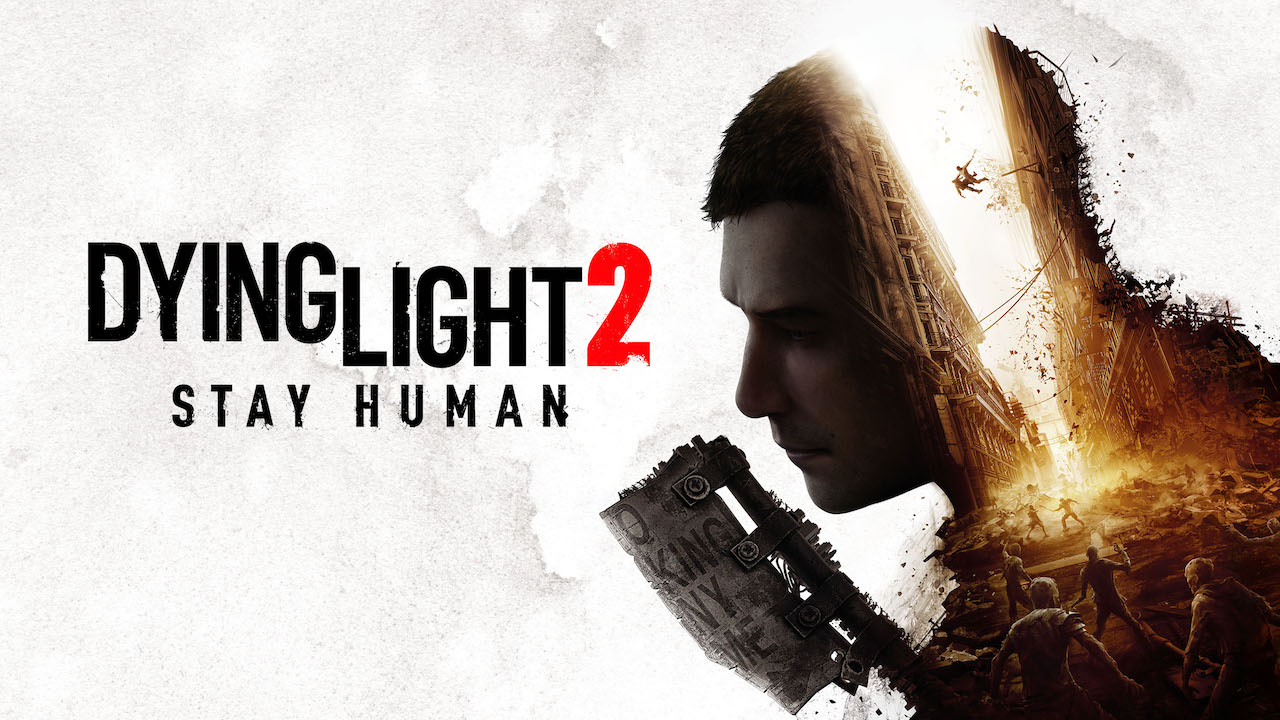 Dying Light 2 Stay